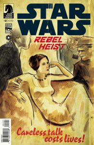 """The cover to issue No. 2 of """"Star Wars: Rebel Heist."""" (Image courtesy of Dark Horse Comics)"""
