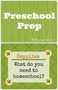 Preschool Prep: Supply list for homeschooling preschool
