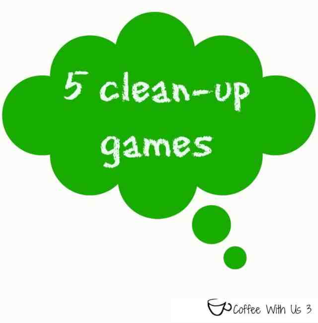 5 Clean-up games that will have the kids enjoying cleaning! Coffee With Us 3