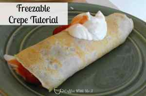 Tutorial on how to make freezable crepes from Coffee With Us 3 #crepes