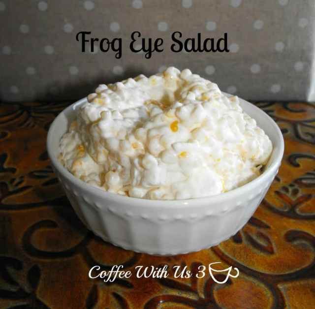 """Frog Eye Salad"" A cross between a pasta salad, fruit salad, and yummy dessert"