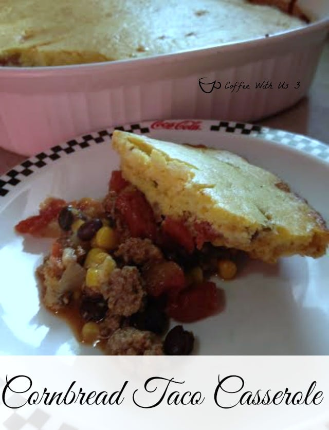 Taco meat, tomatoes, corn, beans & cornbread in a delicious casserole!