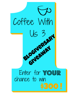 Enter to win $300 at Coffee With Us 3's 1st Blogiversary Giveaway #giveaway