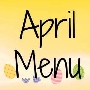 April Menu