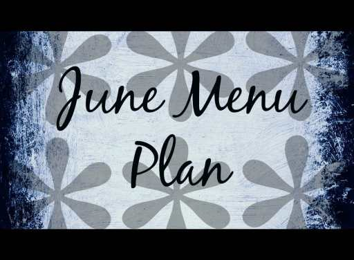 June Menu Plan