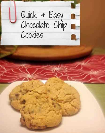 Quick and Easy Chocolate Chip cookies.jpg