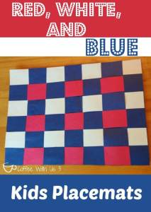 Red White and Blue Kids Placemats perfect craft to keep the kids busy while waiting for the 4th of July BBQ. Easy to set up, easy to do!