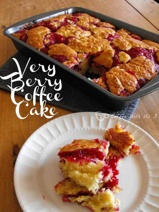 Very Berry Coffee Cake, made with fresh #strawberries and #raspberries