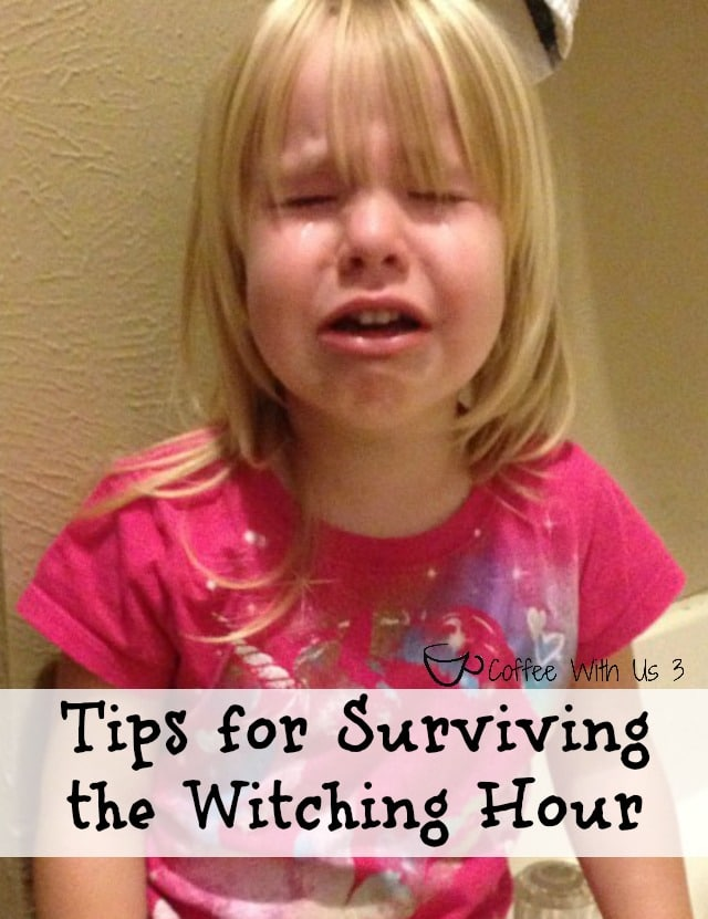 10+ Tips to help you survive the witching hour - the late afternoon, early evening time when life with kids can go horribly wrong.