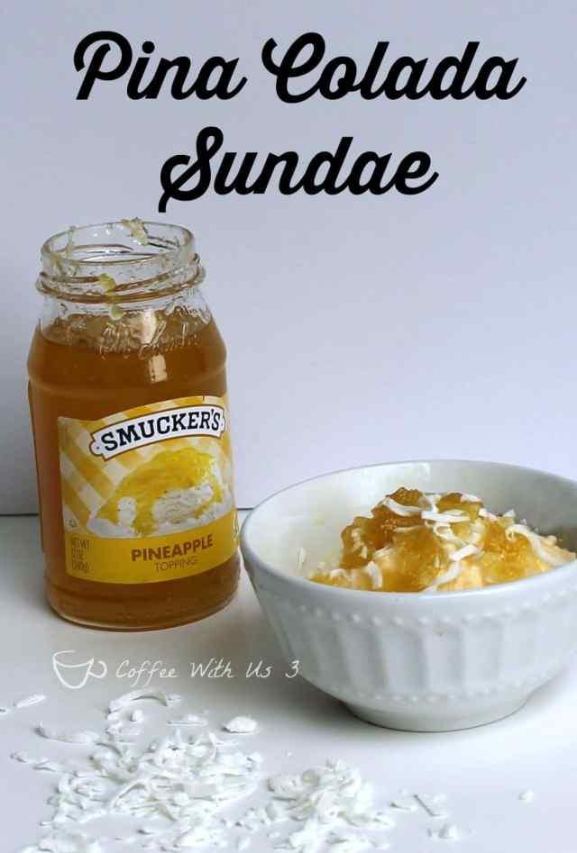 Pina Colada Sundae recipe  plus 4 more fabulous Sundae recipes! #sp