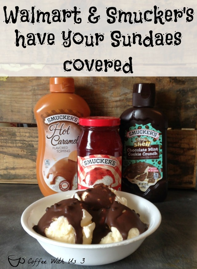 Summer is Sundae Season and Smucker's® & Walmart has got you covered with everything you need to make everyday a #SundaeFundae.