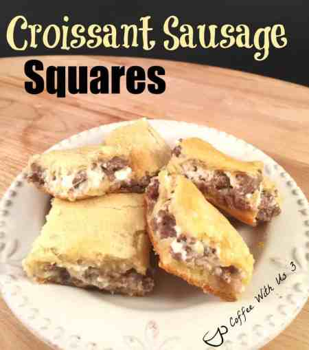 Croissant Sausage Squares is a great brunch recipe or for a party. Super simple to make and wonderful to share. - Coffee With Us 3