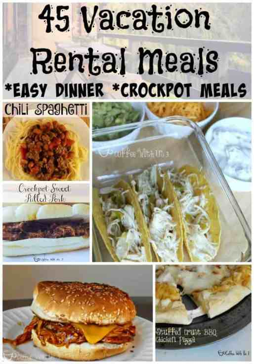 45 Vacation Rental Meals | Are you planning on cooking your own meals on your vacation but don't want to spend all day in the kitchen? Check out these easy or crockpot meals that will save you money & time in the kitchen. Save the pin and all the amazing recipes for your next vacation planning.