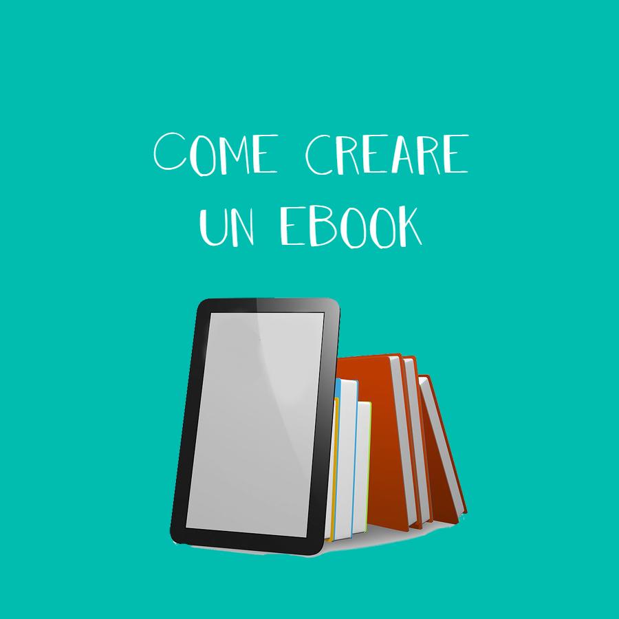 Come creare un ebook