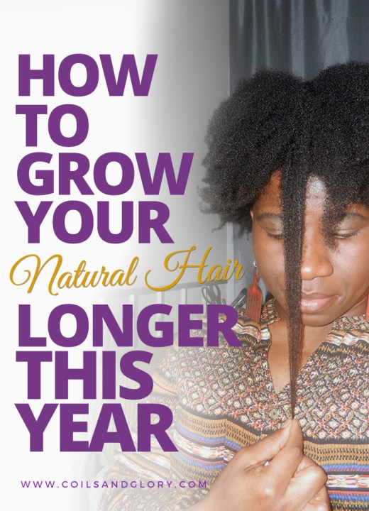 HOW TO GROW YOUR NATURAL HAIR LONGER