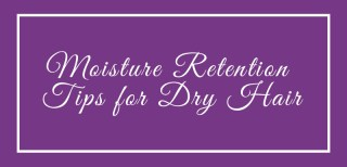 moisture retention tips for natural hair