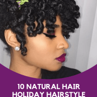 10 Beautiful Holiday Natural Hairstyles For All Length & Textures You Should Try