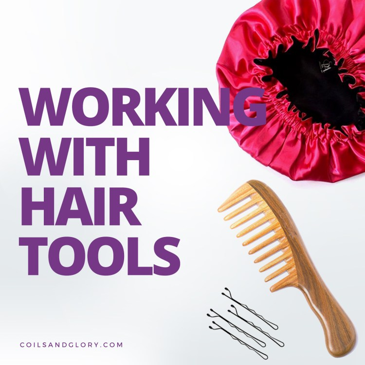 working with natural hair tools