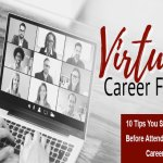 10 Tips You Should Know Before Attending a Virtual Career Fair