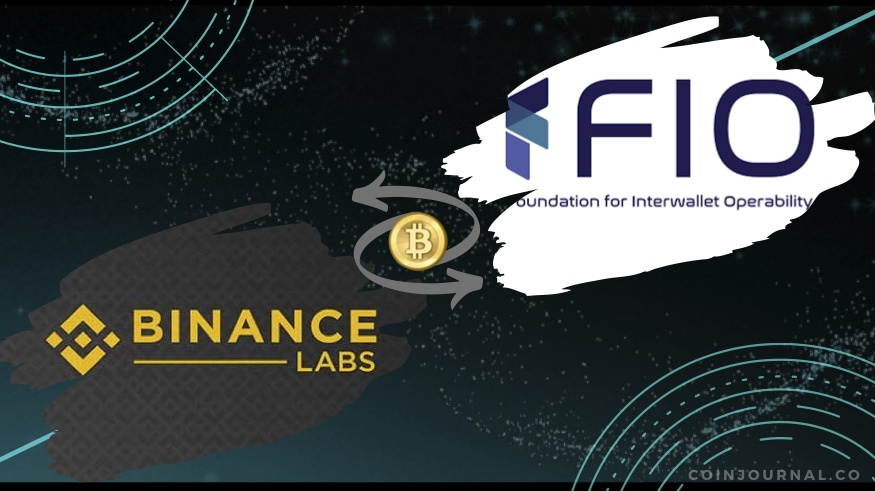 FIO Protocol Raised .7M on a Series A funding round led by Binance Labs Dapix blockchain Denver-Based invested foundation interwallet operability's developing, FIO Protocol Raised .7M on a Series A funding round led by Binance Labs