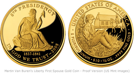 Martin Van Buren S Liberty First Spouse Gold Coin On Sale
