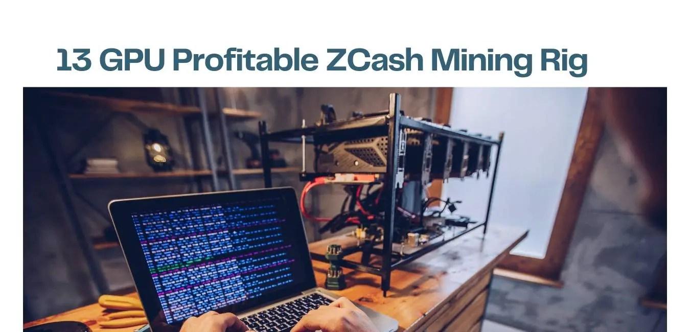 13 GPU ZCash Mining Rig