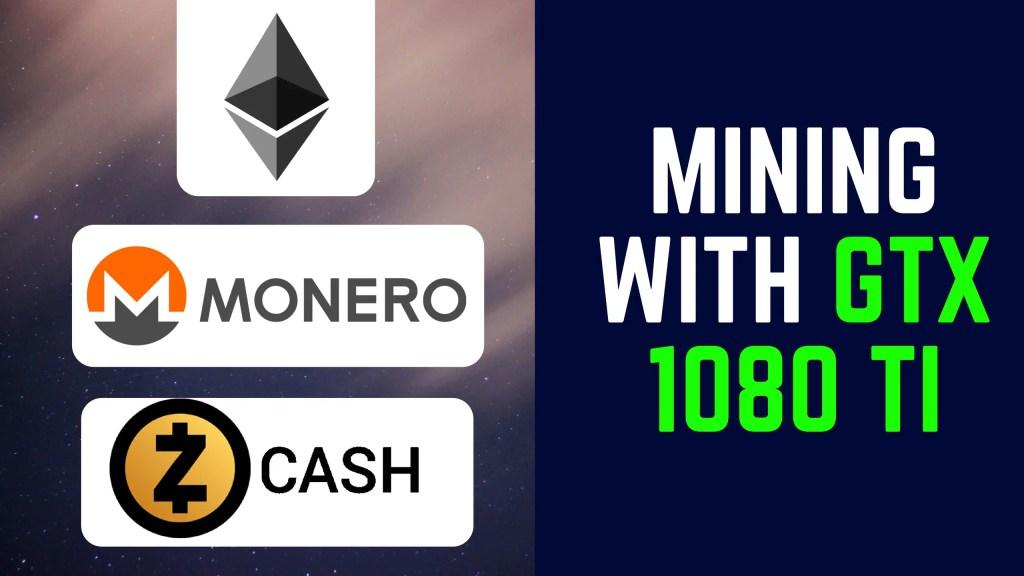 Coins mining GTX 1080Ti