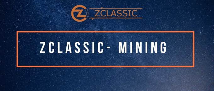 Zclassic ZCL Mining