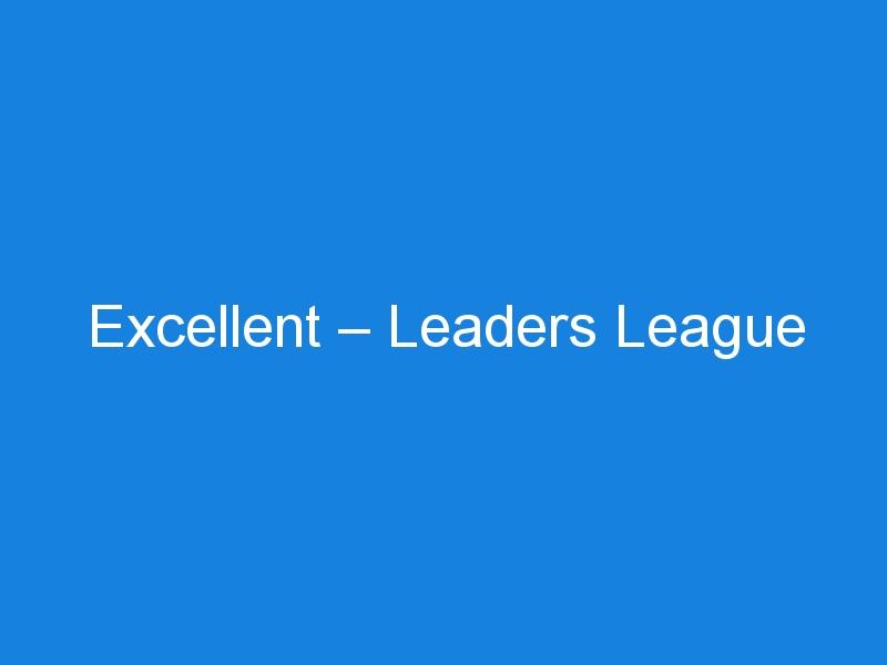 Excellent – Leaders League