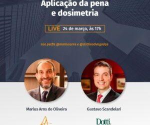 """Gustavo Scandelari participa de bate-papo sobre """"Aplicação de Pena e Dosimetria"""""""