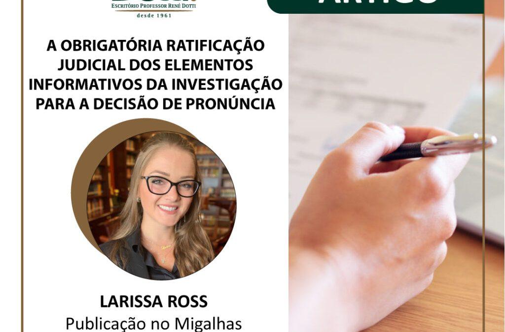 A obrigatória ratificação judicial dos elementos informativos da investigação para a decisão de pronúncia