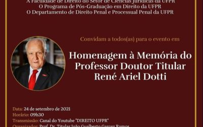 Homenagem da UFPR à memória do Professor René Dotti