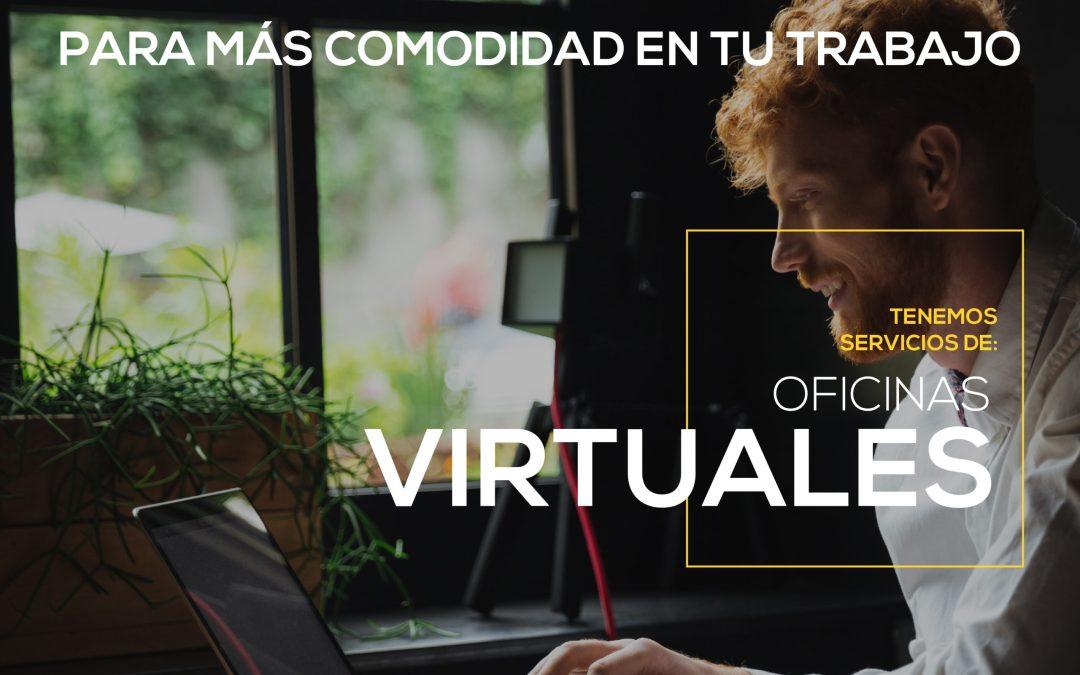 DISFRUTA DE LAS OFICINAS VIRTUALES