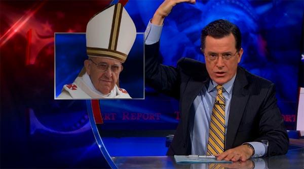 Stephen Colbert puts Pope Francis on notice