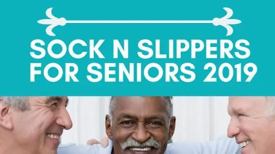 Socks n Slippers for Seniors