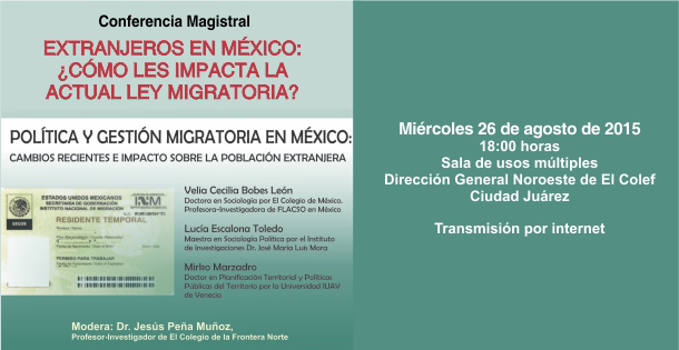 Política y gestión migratoria en México: cambios recientes e impacto sobre la población extranjera