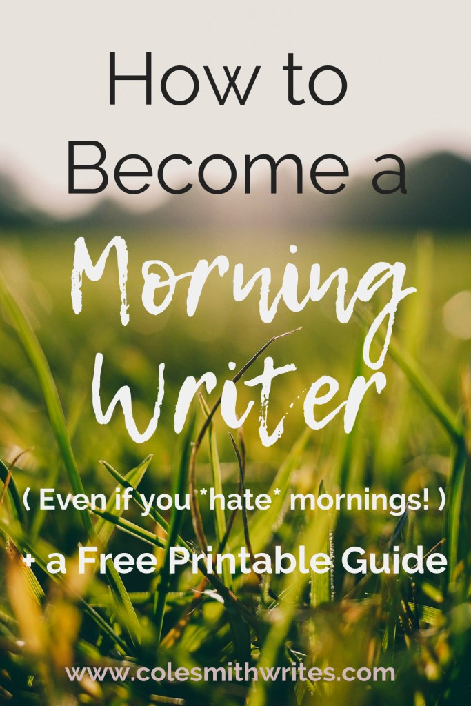 Think it's impossible? Here's how you can become a morning writer--> #motivation #planning #writingtips #fiction #writersunite #writinghelp