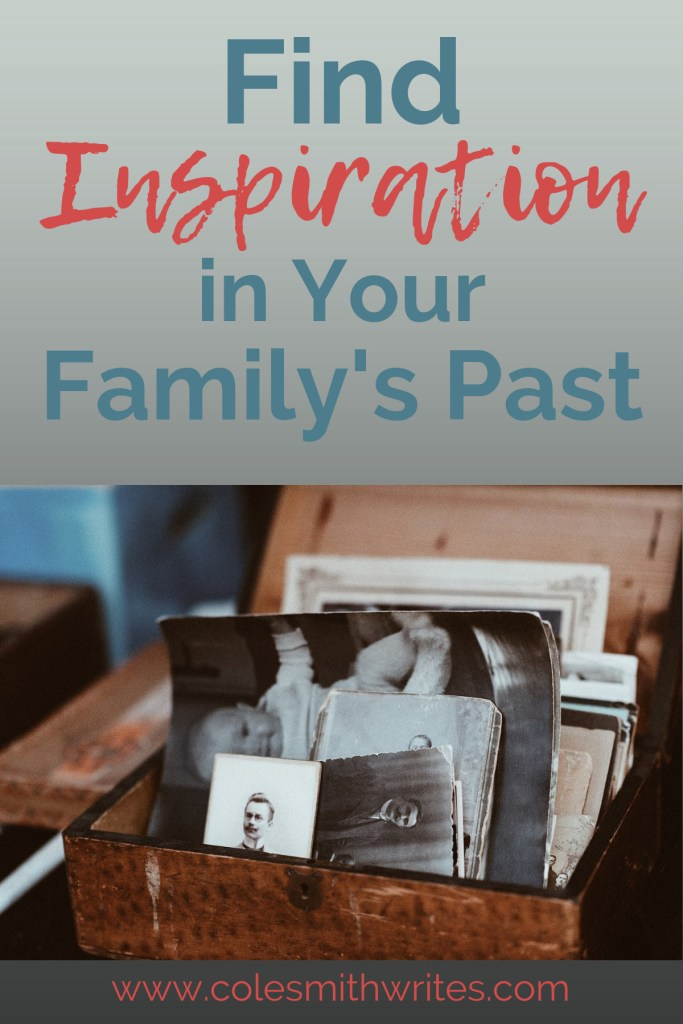 Stuck for ideas? You can find inspiration in your family's past. | #learning #creativity #storyideas