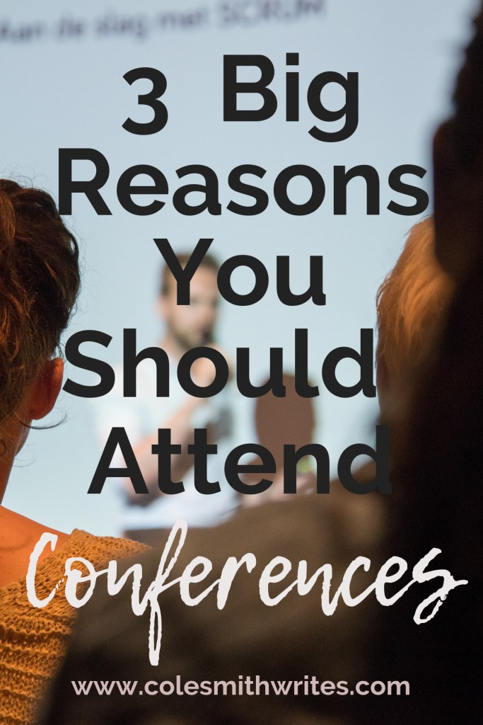 Here are three big reasons you should attend a conference this year: