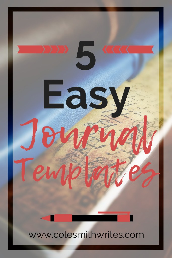Try one of these 5 easy journal templates and stay on track with your journaling!   #learning #ideas #howto #authors #readers #writers #amwriting #amreading