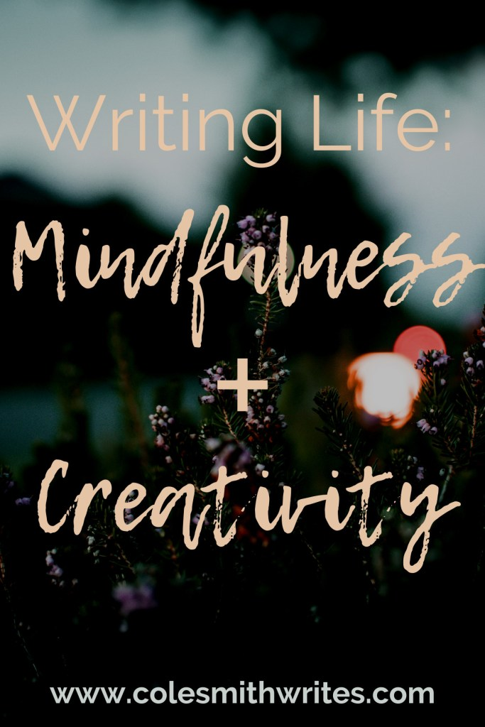What does mindfulness have to do with creativity?