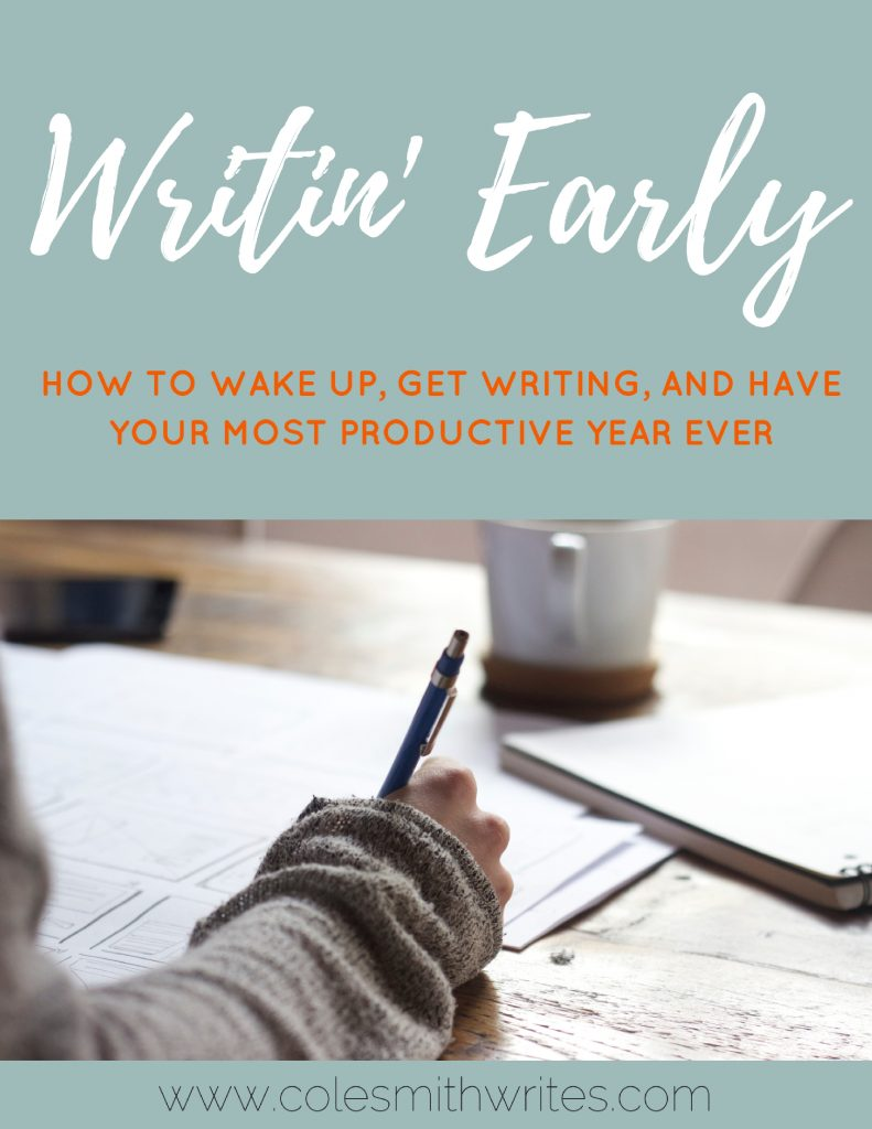 A writing productivity guide: Writin' Early will help you redesign your morning routine to achieve your goals. #amwriting #writingtips #writinginspiration #writinglife