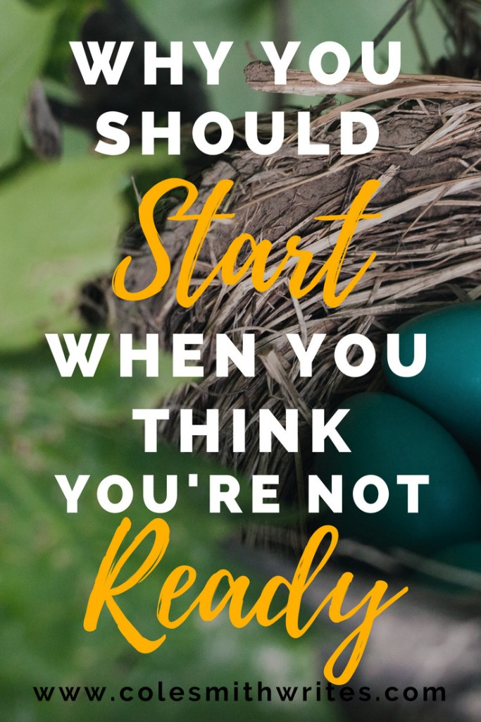 Afraid to start? Think you're not ready? Find out why now's the time to launch yourself from your comfort zone! #writinginspiration #productivitytips #creativity #writing #writersunite #amwriting #author #writerproblems #writersblock #blogtips #doitscared #blogging
