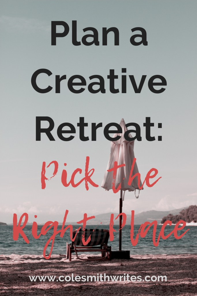 You've decided to take a creative retreat--time to pick the right place!