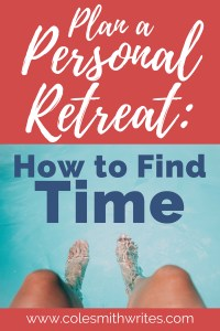 You can find time for a personal retreat!