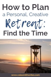 Here's how to plan a personal creative retreat | #authors #readers