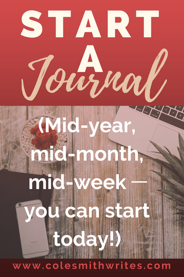 Want to start a journal? You don't have to wait for a new year! Try these hints today | #journaling #writersjournal #journalingforwriters #writersblock #writinginspiration #creativewriting