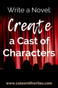 What's the next step to novel building? Create a cast of characters your reader will love...