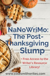 Overcome the Post-Thanksgiving Slump for NaNoWriMo |
