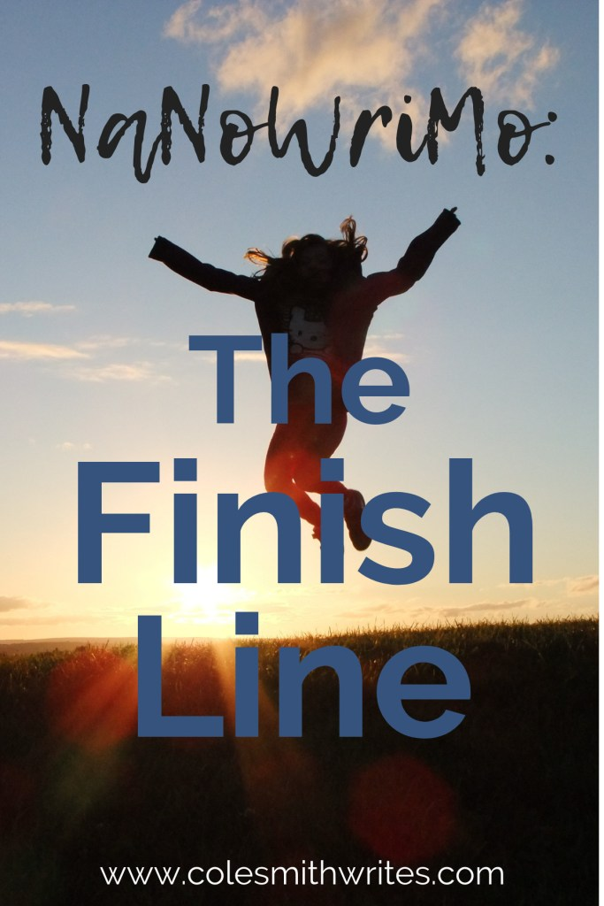 Check out this NaNoWriMo: The Finish Line ode to Nov. 30th!